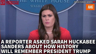 Sarah Explains Just How History Will Remember President Trump - Video