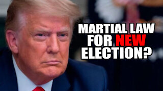 Should Trump DECLARE Martial Law for New Election?