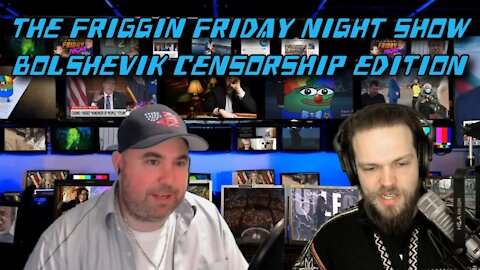 FFNS (Fridays 9pm EST) Bolshevik Censorship, Florida Proves Fauci Wrong and More!
