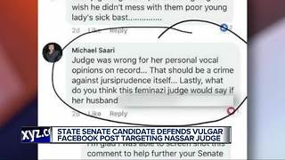 State Senate candidate in hot water over social media post about Nassar judge - Video