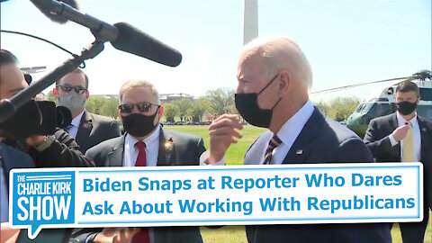 Biden Snaps at Reporter Who Dares Ask About Working With Republicans