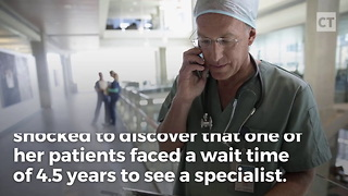 Socialized Health Care Nightmare - Video