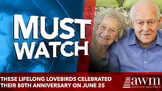 These lifelong lovebirds celebrated their 80th anniversary on June 25 - Video