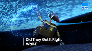 Did They Get It Right - Wall-E