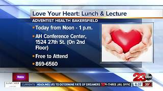 Love your heart: lunch and lecture at Adventist Health - Video