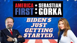 Biden's just getting started. Trish Regan with Sebastian Gorka on AMERICA First