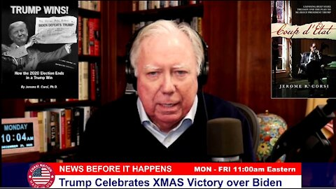 Dr Corsi NEWS 12-21-20: Trump Celebrates Christmas Victory over Biden