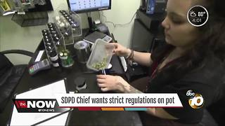 SDPD chief wants strict regulations on pot - Video