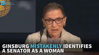 Ginsburg Mistakenly Identifies A Senator As A Woman - Video
