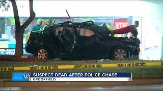 Suspect dead after police chase in Brookfield - Video