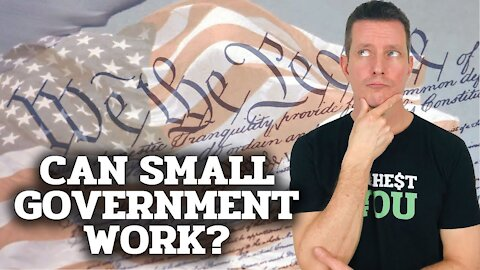 Can Small Government Work?