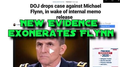 5/8/20 General Flynn (Should be) Exonerated/ SpyGate Evidence Mounts