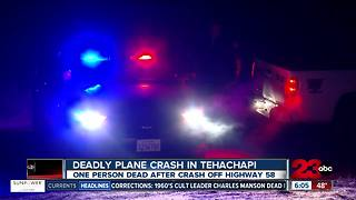 One person dies in Tehachapi plane crash - Video