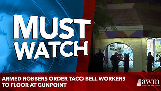 Armed robbers order Taco Bell workers to floor at gunpoint