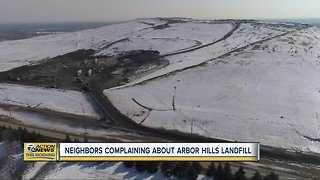 Neighbors complaining about Arbor Hills Landfill