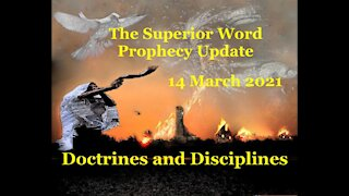 Pro-383 - Prophecy Update, 14 March 2021 (Doctrines and Disciplines)