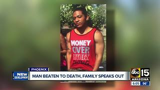 Family speaking out after man beaten to death