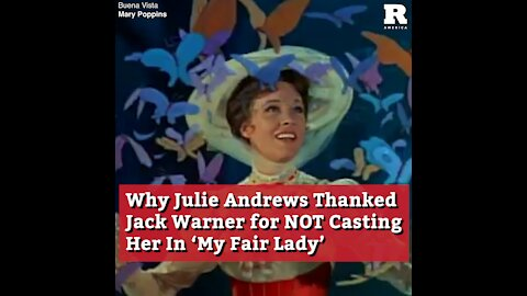 Why Julie Andrews Thanked Jack Warner for Not Casting Her In 'My Fair Lady'