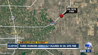 2 airlifted and another injured in oil site fire in Weld County - Video