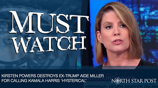 Kirsten Powers destroys ex-Trump aide Miller for calling Kamala Harris 'hysterical' - Video