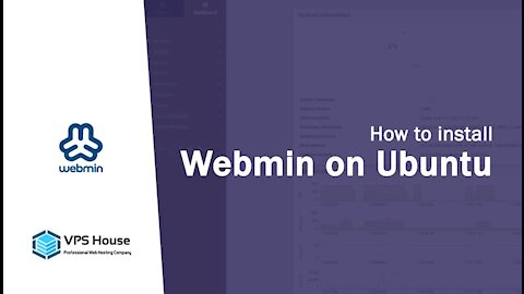 [VPS House] How to install Webmin on Ubuntu?