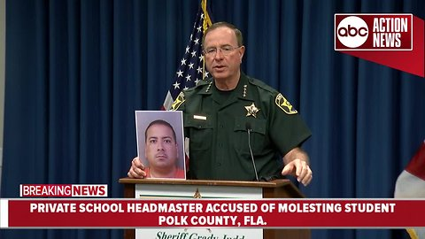 News Conference: Polk Co. private school headmaster accused of molesting student