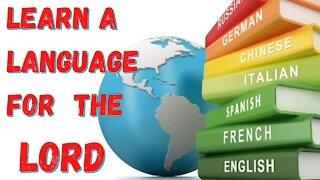 Learn a Language for the Lord