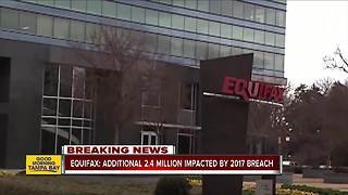 Equifax finds additional 2.4 million impacted by 2017 breach - Video