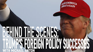 Behind The Scenes: Trump's Foreign Policy Successes