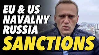 Useless, coordinated Russia sanctions by US & EU over Navalny