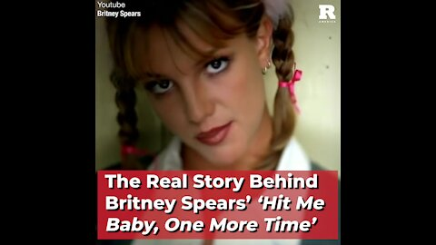 The Real Story Behind Britney Spears' 'Hit Me Baby, One More Time'