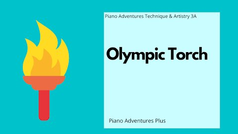 Piano Adventures Technique & Artistry Level 3A - Olympic Torch