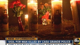 Vigil held for Casa Grande man killed during officer-involved shooting - Video