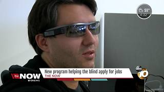 New program helping the blind, visually-impaired apply for jobs - Video