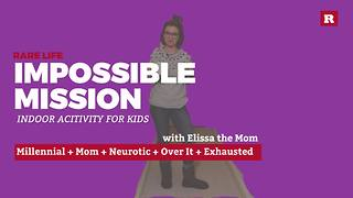 Impossible mission inside play idea with Elissa the Mom | Rare Life - Video