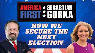 How we secure the next election. Jenna Ellis with Sebastian Gorka on AMERICA First