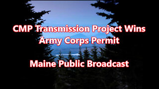 CMP Transmission Project Wins Army Corps Permit
