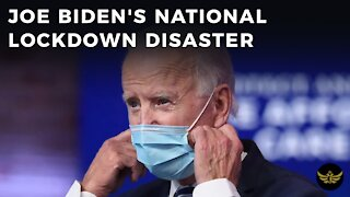 Joe Biden's national lockdown disaster