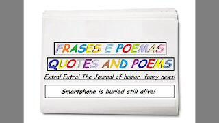 Funny news: Smartphone is buried still alive! [Quotes and Poems]
