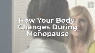 How Your Body Changes During Menopause - Video