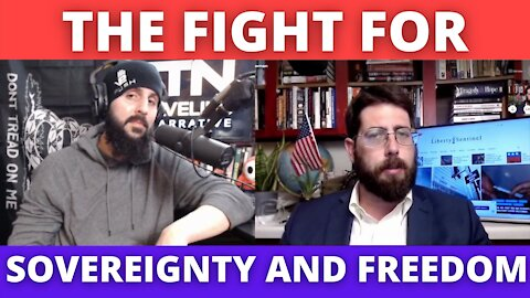 The Fight For Sovereignty and Freedom