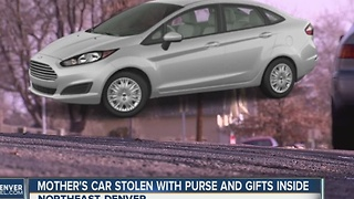Thief steals Denver mom's car, gifts and ID - Video