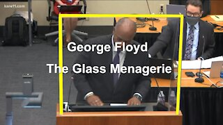 George Floyd - The Glass Menagerie