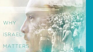 Why Israel Matters - Trailer - A Documentary Series
