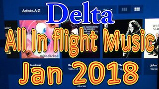 Delta Airlines Music available in flight (All music) January 2018