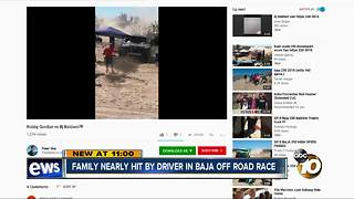 Family nearly hit by driver in Baja off road race - Video