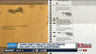 Ballot collection questioned in Millard tax levy - Video