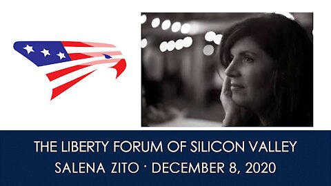 Salena Zito ~ The Liberty Forum ~ 12-8-2020