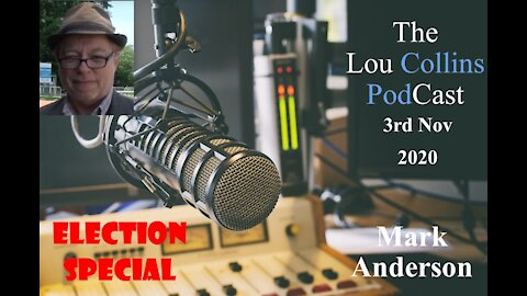 Election Special Part 1 – Mark Anderson from American Free Press Nov 3rd 2020