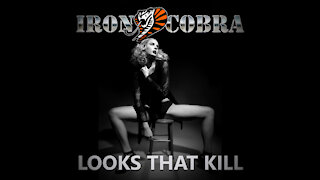 Iron Cobra - Looks That Kill